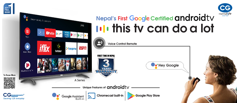CG Brings Nepal's first Android TV - Price, Specs and More