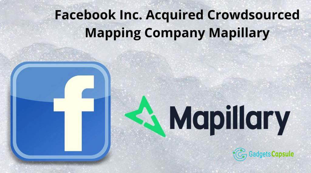 Facebook Acquires Mapillary, a Competitor to Google Street View